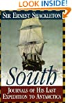 South: Journals of His Last Expeditio...