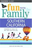 img - for Fun with the Family Southern California, 5th (Fun with the Family Series) book / textbook / text book