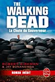 La Chute du Gouverneur (The Walking Dead Tome 3, Volume 1) (Litt�rature & Documents)
