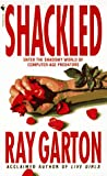 Shackled (0553298917) by Garton, Ray