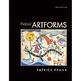 Prebles' Artforms (9th Edition) (MyArtKit Series) ~ Patrick Frank