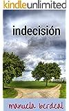 indecisión: romantica historica