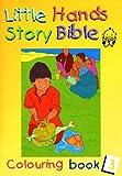 Little Hands (Story Bible) Pb (Book 3)