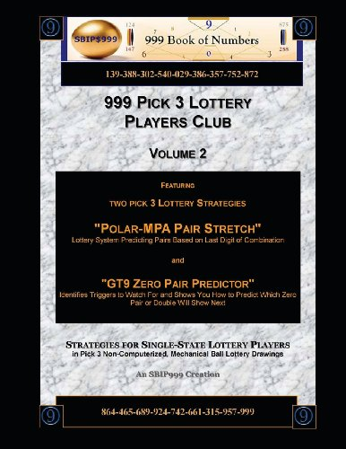 999 Pick 3 Lottery Players Club Volume 2: Featuring