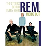 """R.E.M."" Inside Out: The Stories Behind Every Songby Craig Rosen"
