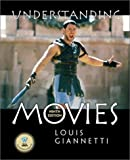 Understanding Movies, 9th Edition (0130408131) by Louis Giannetti