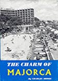 The Charm of Majorca (Travalogs series) (085475086X) by Moore, Charles