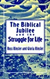 The Biblical Jubilee and the Struggle for Life: An Invitation to Personal, Ecclesial, and Social Transformation