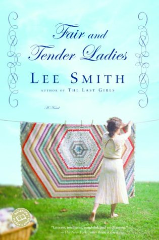 Fair and Tender Ladies, Lee Smith