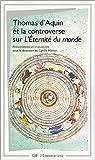 echange, troc Bonaventure, Thomas d'Aquin saint, Peckham - Thomas d'Aquin et la Controverse sur l'éternité du monde