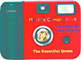 img - for The Beautiful Queen (My Little Camera Book - True Stories That Teach) book / textbook / text book