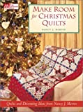 Make Room for Christmas Quilts (1564773515) by Martin, Nancy J.