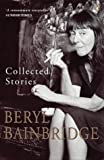 Collected Stories (0140234195) by Bainbridge, Beryl