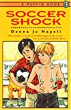 Soccer Shock (014036482X) by Napoli, Donna Jo