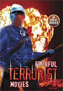 Fearful Terrorist Movies (Deadline/The Death Merchants/Dirty Games)