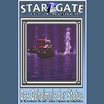 Das Geheimnis der Statue (Star Gate 9) | Frank Rehfeld