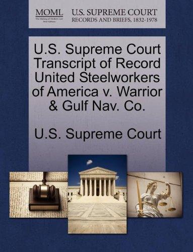 U.S. Supreme Court Transcript of Record United Steelworkers of America v. Warrior & Gulf Nav. Co.