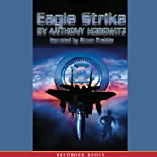 Eagle Strike: An Alex Rider Adventure | Anthony Horowitz