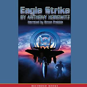 Eagle Strike: An Alex Rider Adventure | [Anthony Horowitz]