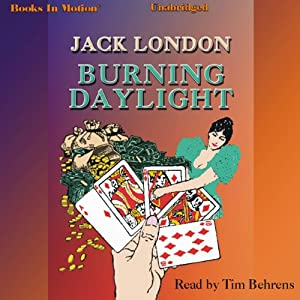 Burning Daylight | [Jack London]