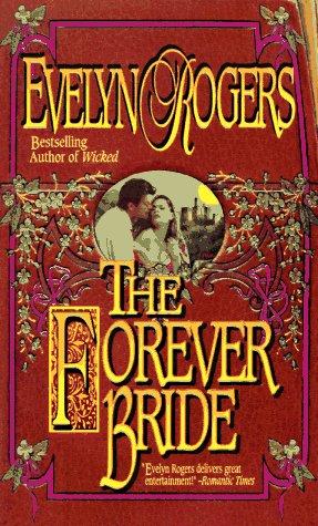Forever Bride, EVELYN ROGERS