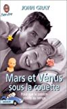 echange, troc John Gray - Mars et Vénus sous la couette