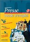 PRESSE MODE D'EMPLOI