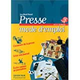 Presse, mode d'emploipar Brunor