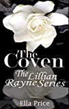 The Coven: Volume 8 (The Lillian Rayne Series)