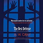 The Best Defense | A. W. Gray