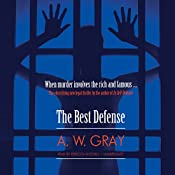 The Best Defense | [A. W. Gray]
