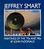 Jeffrey Smart: Paintings of the 70s and 80s