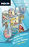 Road Trip USA: Cross-Country Adventures on Americas Two-Lane Highways