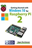 Getting Started with Windows 10 for Raspberry 2 (English Edition)