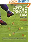 How to Coach a Soccer Team: Professio...