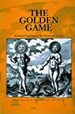 The Golden Game: Alchemical Engravings of the Seventeenth Century (0500233551) by Klossowski De Rola, Stanislas