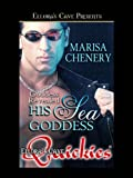 His Sea Goddess