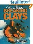 Breaking Clays