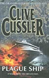 Clive Cussler Plague Ship (Oregon Files 5)