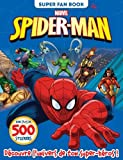 Spider-Man, super fan book : Avec plus de 500 stickers...