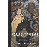 Morality Play (Norton Paperback Fiction) ~ Barry Unsworth