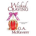 Wicked Craving: Savannah Reid, Book 15 | G. A. McKevett