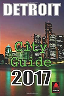 Book Cover: Detroit 2017: City Guide