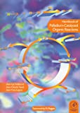 img - for Handbook of Palladium-Catalysed Organic Reactions book / textbook / text book