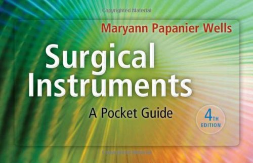 Surgical Instruments: A Pocket Guide (Wells, Surgical Instruments)