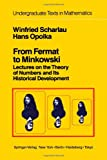 img - for From Fermat to Minkowski: Lectures on the Theory of Numbers and Its Historical Development (Undergraduate Texts in Mathematics) book / textbook / text book