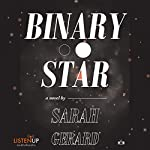 Binary Star | Sarah Gerard