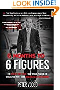 #1: 6 Months to 6 Figures