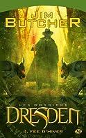 Les Dossiers Dresden, tome 4 : Fée d'hiver
