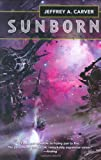 Sunborn (Chaos Chronicles) (0312864531) by Carver, Jeffrey A.